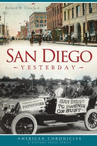 San Diego Yesterday by Richard W. Crawford
