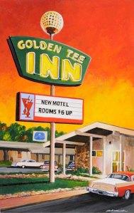 Golden Tee Inn. Bob Miller.