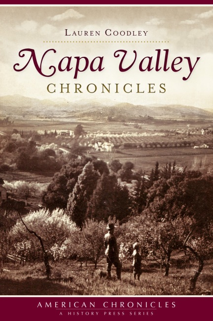Napa Valley Chronicles by Lauren Coodley