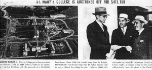 Pictures from Life of the Sale of Saint Mary's College to its Bondholders in 1937 .